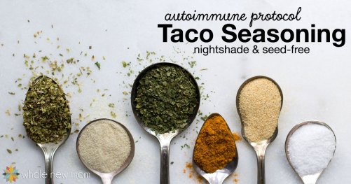 Autoimmune-Protocol-Taco-Seasoning-by-Whole-New-Mom-fb
